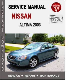 free download altima 2003 service manual programs pacblogs. Black Bedroom Furniture Sets. Home Design Ideas