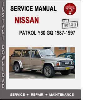 nissan patrol y60 gq 1987 1997 service repair manual download. Black Bedroom Furniture Sets. Home Design Ideas